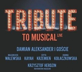 Tribute to Musical: LIVE